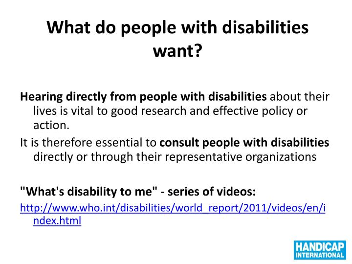 What do people with disabilities want?