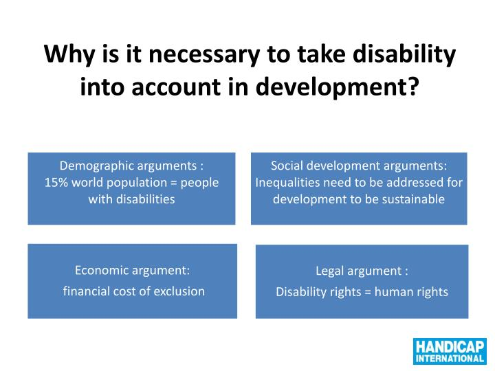 Why is it necessary to take disability into account in development