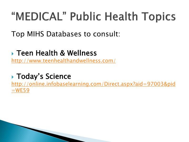 """""""MEDICAL"""" Public Health Topics"""