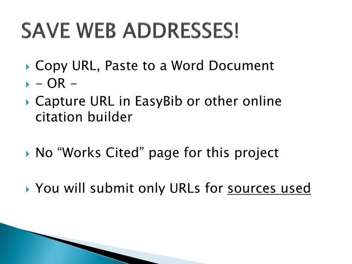 SAVE WEB ADDRESSES!