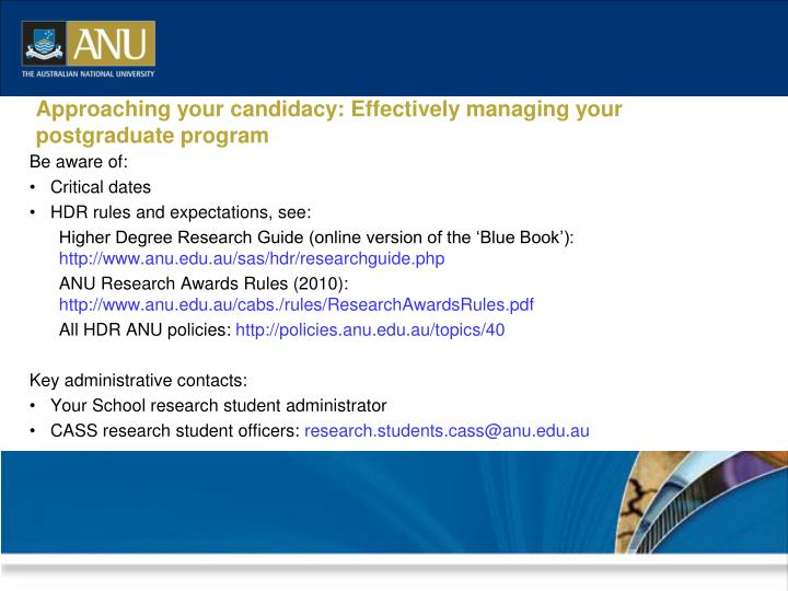 Approaching your candidacy: Effectively managing your postgraduate program