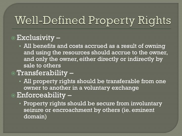 Well-Defined Property Rights
