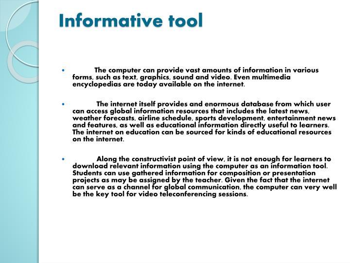 Informative tool
