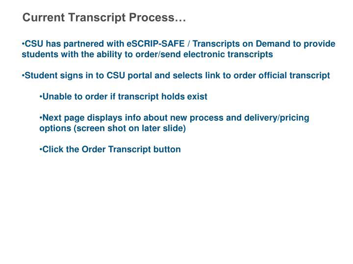 Current Transcript Process…