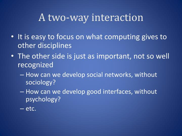 A two-way interaction