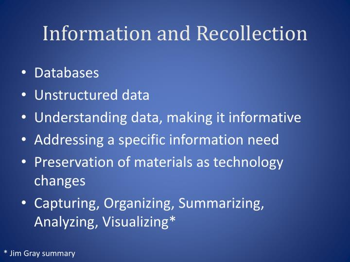 Information and Recollection