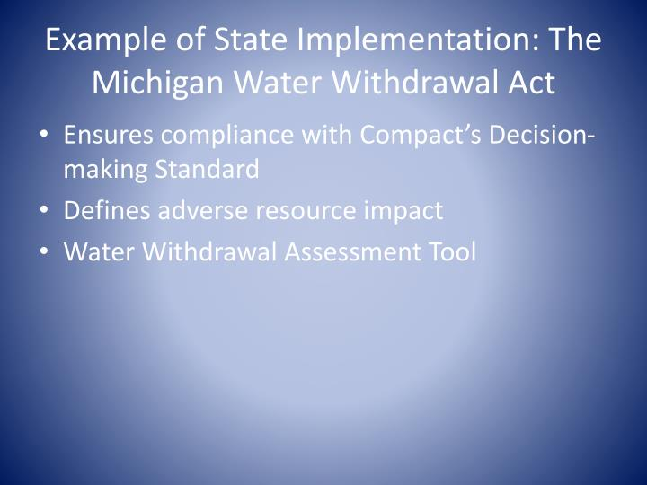 Example of State Implementation: The Michigan Water Withdrawal Act