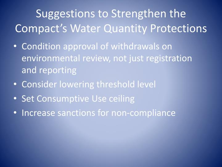 Suggestions to Strengthen the Compact's Water Quantity Protections