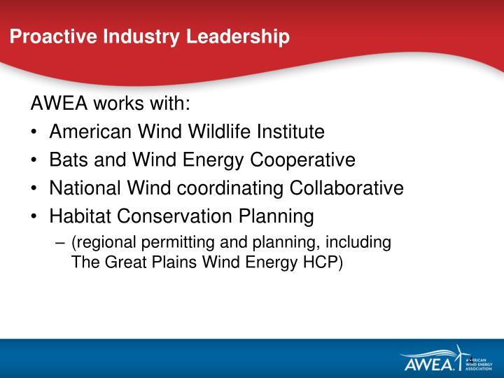 Proactive Industry Leadership