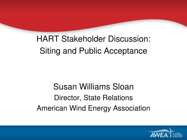 HART Stakeholder Discussion:
