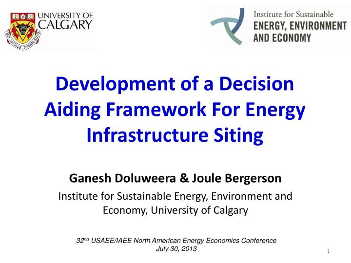 development of a decision aiding framework for energy infrastructure siting n.