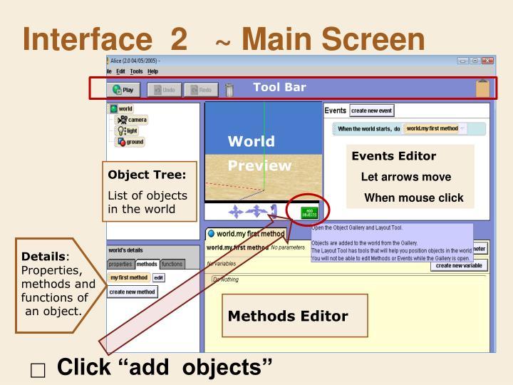 Interface  2   ~ Main Screen