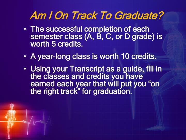 Am i on track to graduate