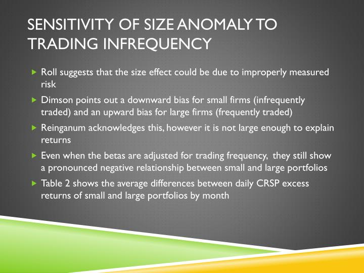 Sensitivity of Size Anomaly to Trading Infrequency