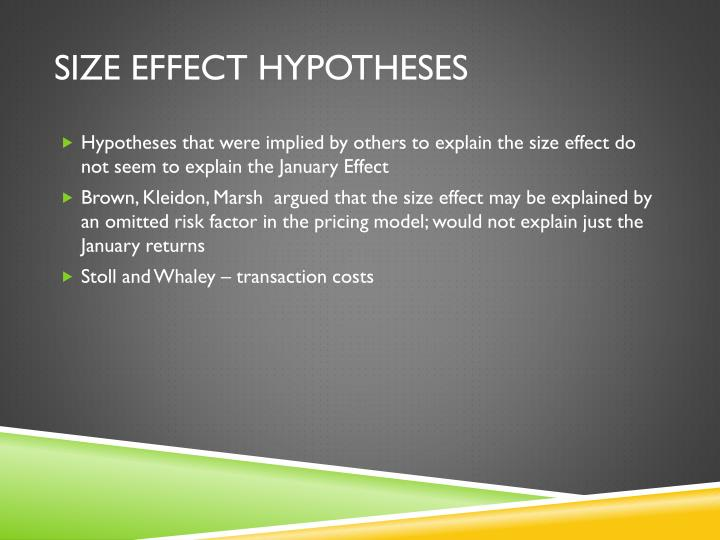 Size effect hypotheses