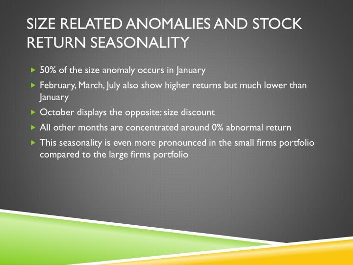 Size Related Anomalies and Stock Return Seasonality