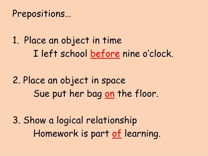 Prepositions…