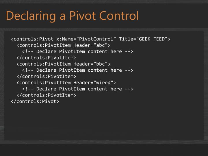Declaring a Pivot Control