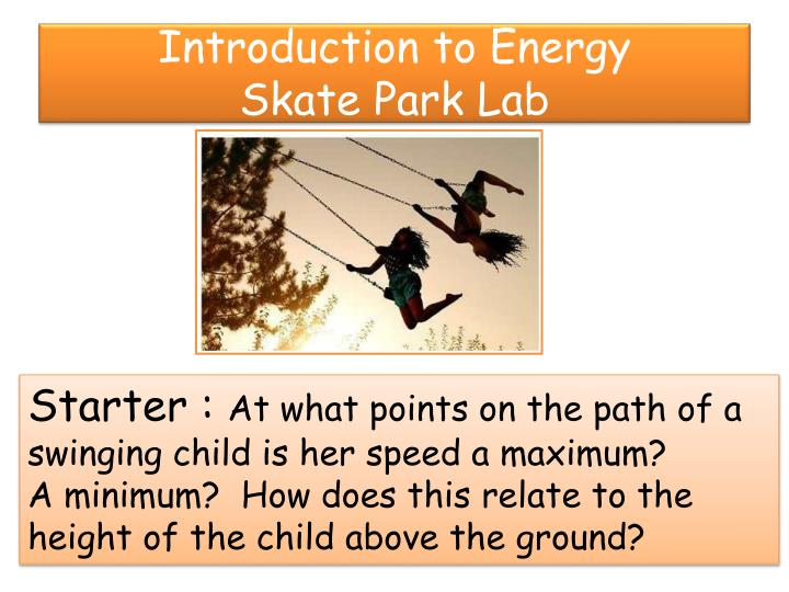 Introduction to energy skate park lab