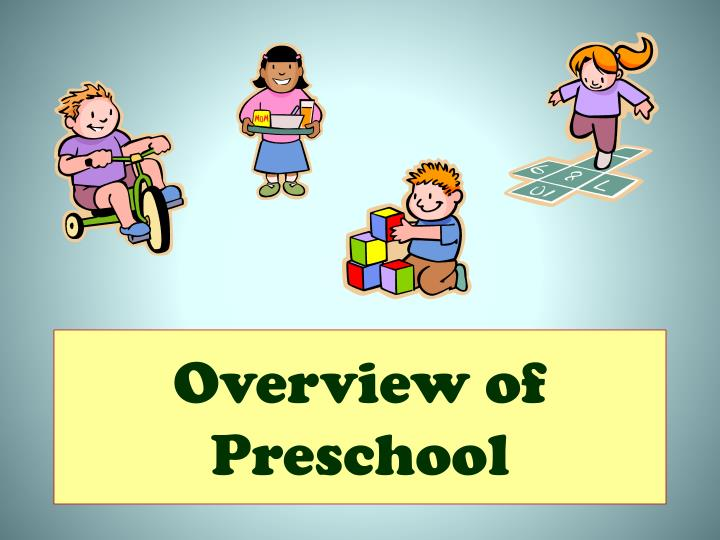 overview of preschool