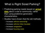 what is right sized parking
