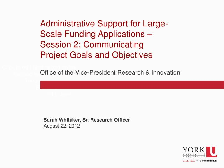Administrative Support for Large-Scale Funding Applications – Session 2: Communicating Project Goa...