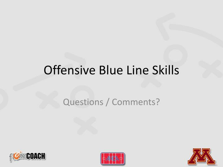 Offensive Blue Line Skills