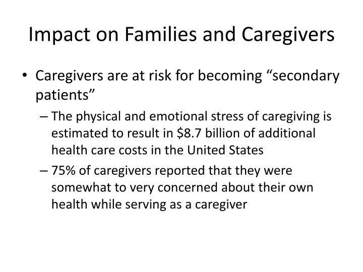 Impact on Families and Caregivers