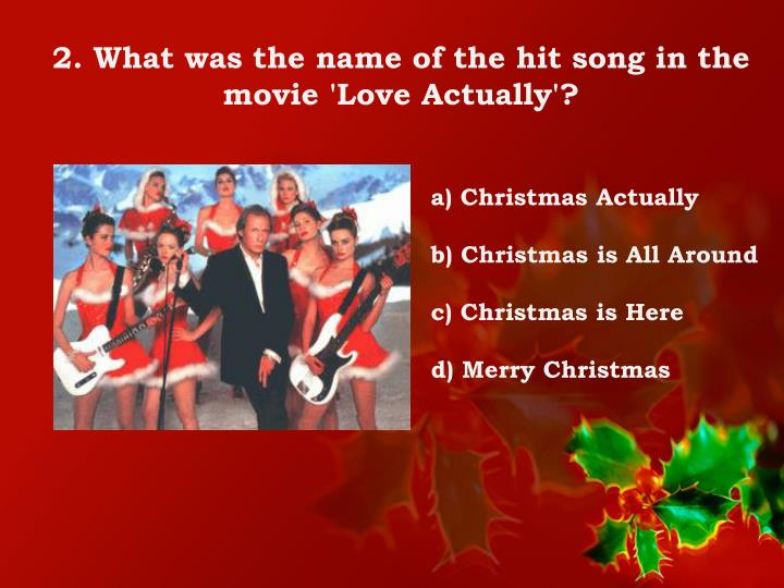 2. What was the name of the hit song in the