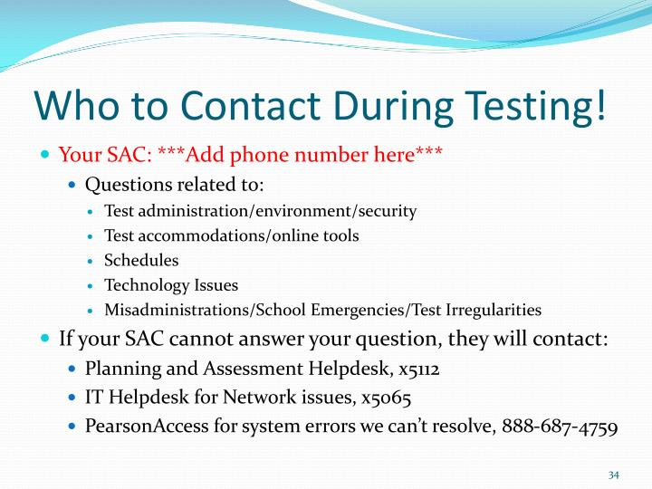 Who to Contact During Testing!