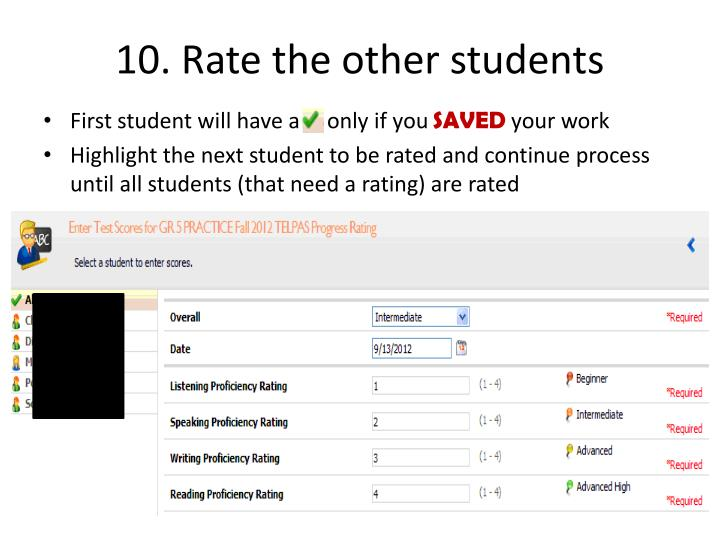 10. Rate the other students