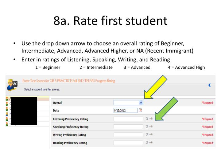 8a. Rate first student
