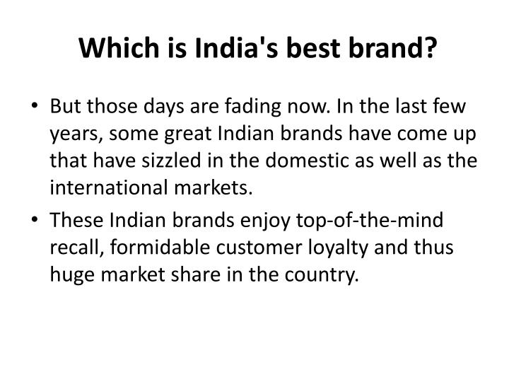 Which is india s best brand1