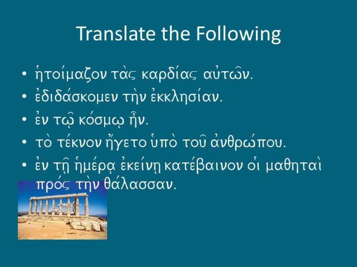 Translate the Following