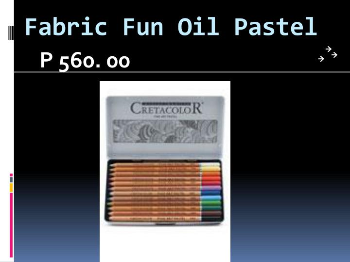 Fabric Fun Oil Pastel