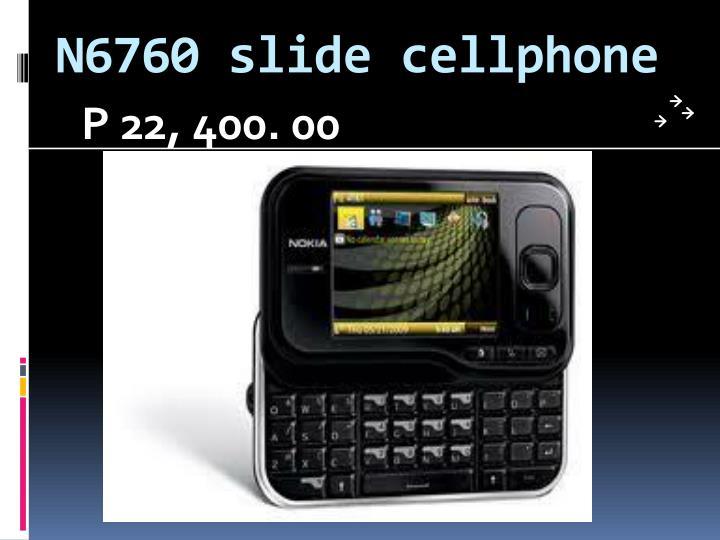 N6760 slide