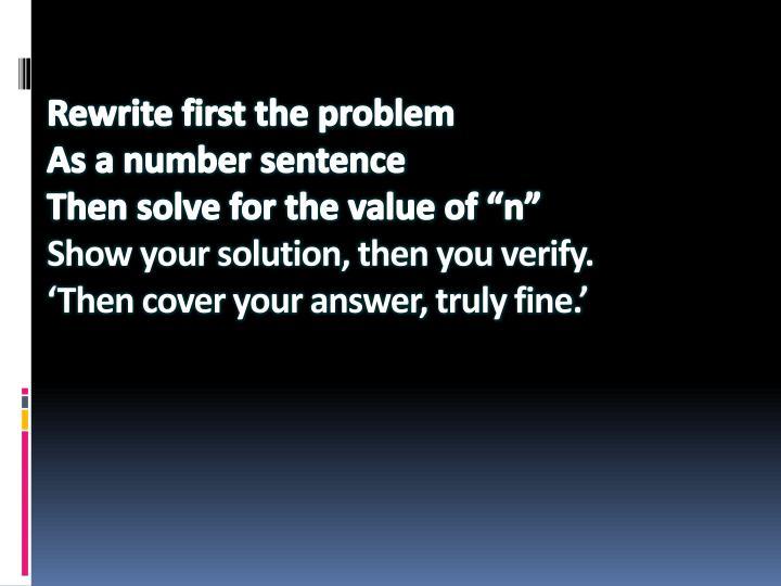 Rewrite first the problem