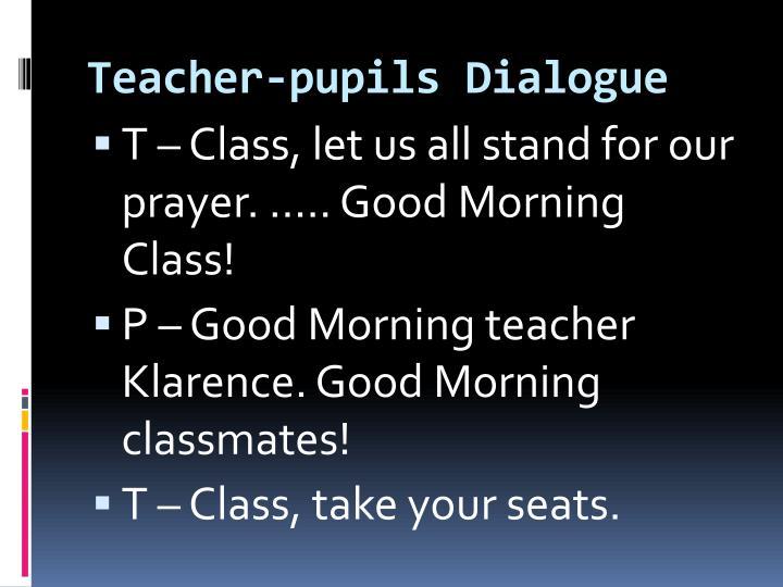 Teacher pupils dialogue