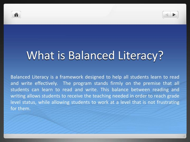 What is balanced literacy