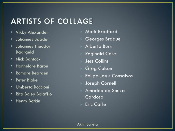 ARTISTS OF COLLAGE