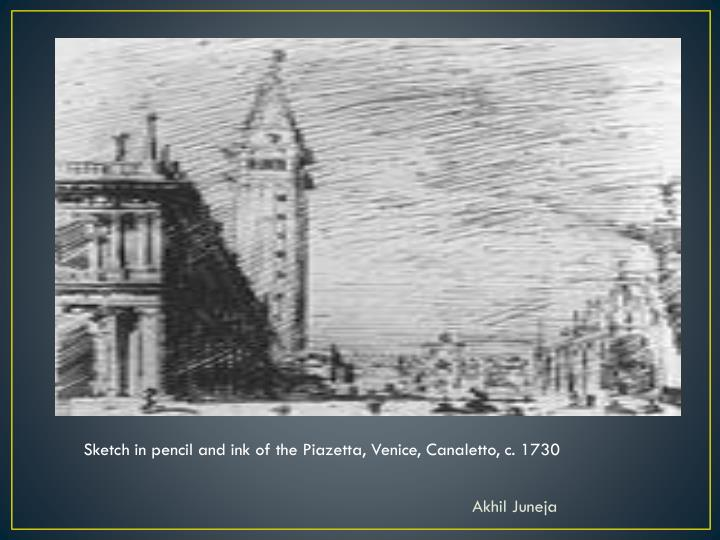 Sketch in pencil and ink of the Piazetta,Venice,Canaletto, c. 1730