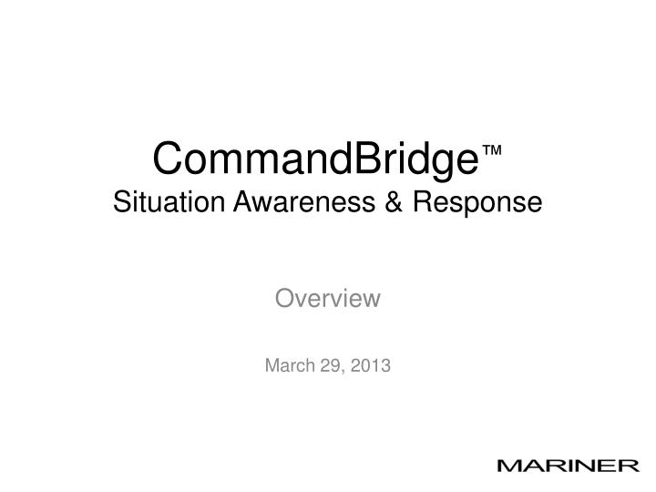 commandbridge situation awareness response n.