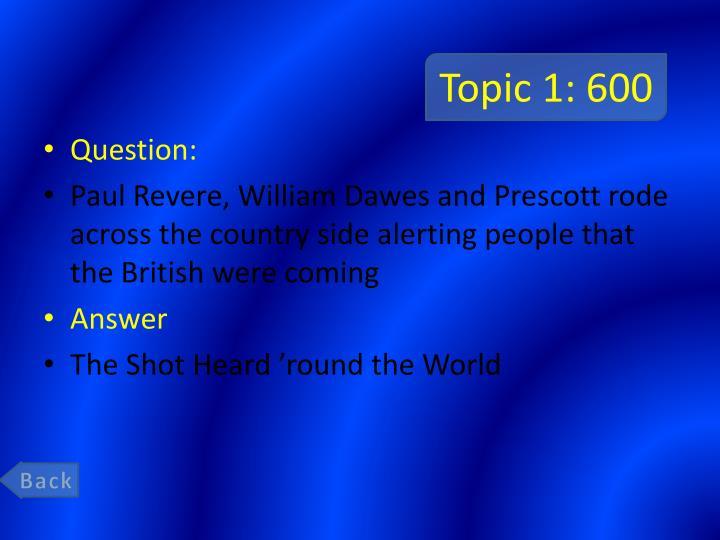 Topic 1: 600