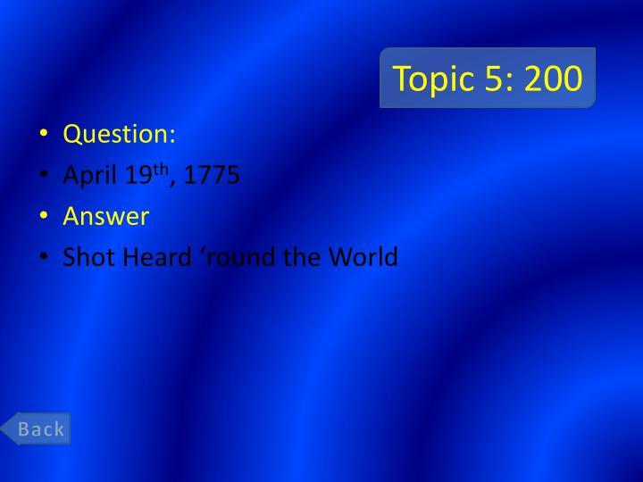 Topic 5: 200