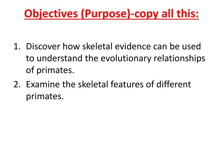 Objectives purpose copy all this