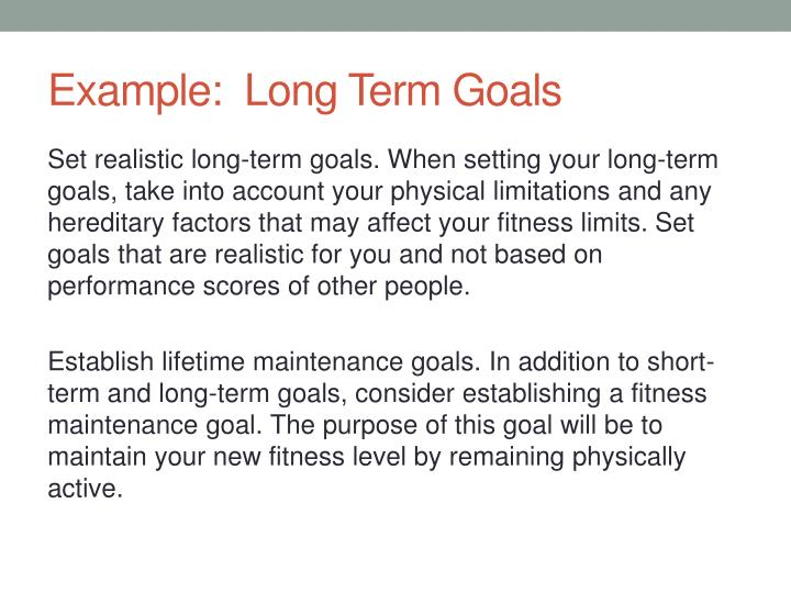 short and long term goals in health care organization Long-term goals are your destination while your short-term goals could be your journey setting impossible short-term goals is a recipe for a discouragement that will not help you in achieving your long-term goals do not cram a lot of short-term goals in one day if you know there are still some.