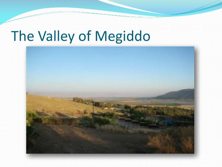The valley of megiddo