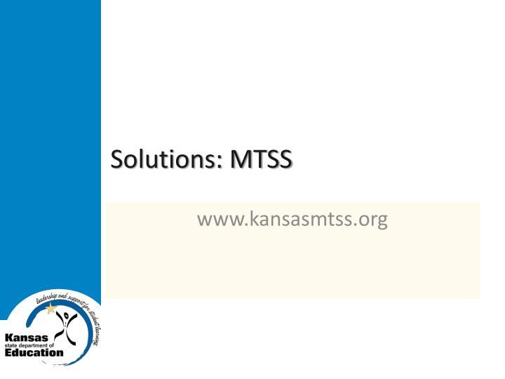 Solutions: MTSS