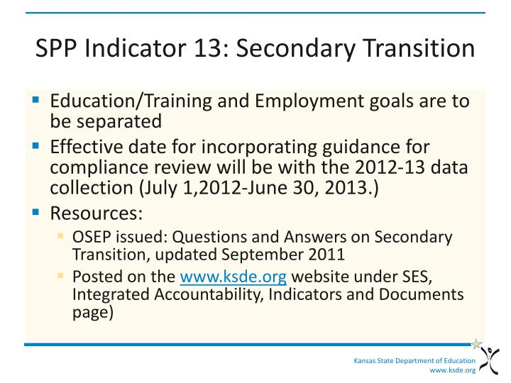 SPP Indicator 13: Secondary Transition