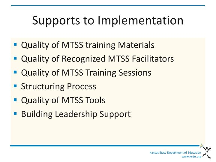 Supports to Implementation